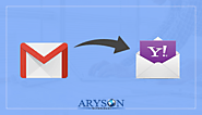 Easy Steps to Move Emails from Gmail to Yahoo Mail