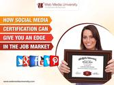 How Social Media Certification Can Give You An Edge in the Job Market