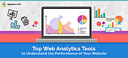 Best Web Analytics Tools that are beneficial for your website performance