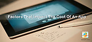 Factors that Affect The Cost of an App