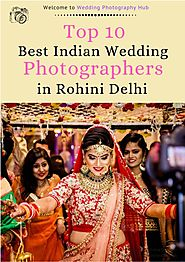 Top 10 Wedding Photographers in Rohini Delhi | PDF