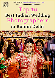 Best Wedding Photographers in Rohini Delhi | PDF