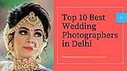 Best Wedding Photographers in Rohini | PPT