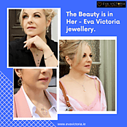 The Beauty is in Her - Eva Victoria Jewellery.