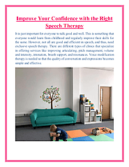 Improve Your Confidence with the Right Speech Therapy