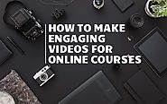 How to Make Engaging Videos for Online Courses | Knorish