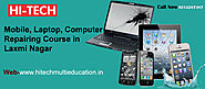 Mobile, Laptop, Computer Repairing Course in Laxmi Nagar