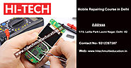 Hitech - 9212287387 | Mobile Repairing Course in Laxmi Nagar, Delhi