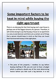 Some important factors to be kept in mind while buying the right apartment