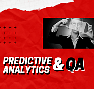 What Role Does Predictive Analytics Play In Software Testing?