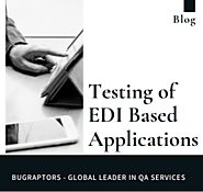 Testing of EDI Based Applications