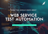 All You Should Know About Web Services Test Automation