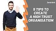 5 Tips to Create a High Trust Organisation | YouTube
