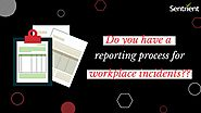 Importance of Workplace Incidents Reporting Process