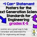 "FREE - ""I Can"" Statement Posters for the NGSS Engineering Standards K-5"