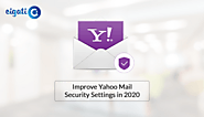Some Security Tips to Improve Yahoo Mail Security