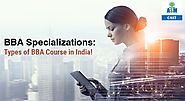 Top 18 BBA Specializations in India | ASM CSIT