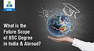 Future Scope of BSC Degree in India & Abroad | ASM CSIT