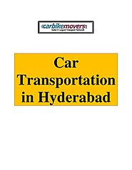 Trusted and Verified Car Transport in Hyderabad