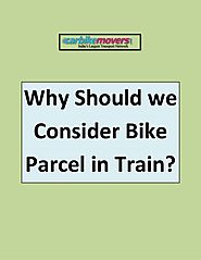 Why Should we Consider Bike Parcel in Train?