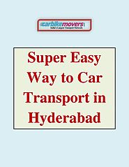 Trouble Free Car Transportation in Hyderabad