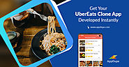 Get Your UberEats Clone App Developed Instantly