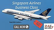 Singapore Airlines business class Flights Reservations | Call Now