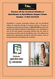 Resolve all the technical defaults of QuickBooks at QuickBooks Support Phone Number +1-844-233-5335 by Alex Harry - I...