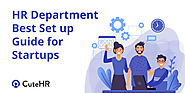 HR Department Best Set up Guide for Startups (2019) - CuteHR