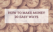 How to Get Free Money Fast | 20 Easy Ways