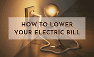 How to Lower Electric Bill and Save Money in 2020