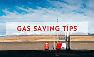 20 Tested Gas Saving Tips to Improve the Mileage of Your Car