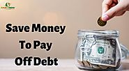 Save Money To Pay Off Debt