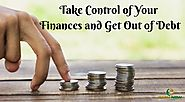 Take Control of Your Finances and Get Out of Debt