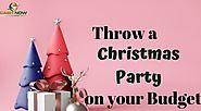 Throw a Christmas Party on your Budget