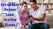 Get an Easy Payday Loan in a Few Clicks