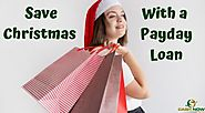 Save Christmas With a Payday Loan