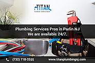 Professional Plumbing services in Parlin, NJ