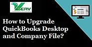 How to Upgrade QuickBooks Desktop and Company File?