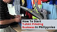 PPT - How To Start T-shirt Printing Business In Philippines PowerPoint Presentation - ID:9031451