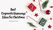 Best Corporate Giveaways Ideas For Christmas