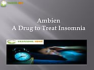 Ambien: A Drug to Treat Insomnia