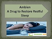 Ambien: A Drug to Restore Restful Sleep by Tramadolshop - Issuu