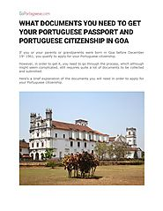 WHAT DOCUMENTS YOU NEED TO GET YOUR PORTUGUESE PASSPORT AND PORTUGUESE CITIZENSHIP IN GOA