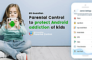 How Can You Protect Your Children From Android Addiction?