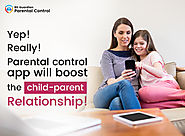 Parental Control Apps, Improves Parent- Kid Relations!