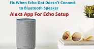 Fix When Echo Dot Doesn't Connect to Bluetooth Speaker