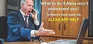Untitled — What to do if Alexa won't understand you?