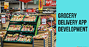 Increase your Sales with the Best Grocery App Development Solutions
