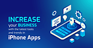 Increase your Business with the latest tools and trends in iPhone Apps - Svap